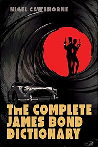 The complete James Bond dictionary